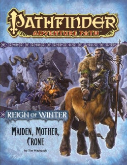 Reign of Winter: Maiden, Mother, Crone (Paperback)