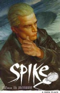 Spike: A Dark Place (Paperback)