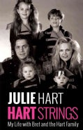Hart Strings: My Life With Bret and the Hart Family (Paperback)