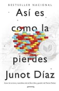 Asi es como la pierdes / This is How You Lose Her (Paperback)