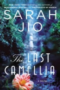 The Last Camellia: A Novel (Paperback)