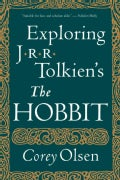 Exploring J.R.R. Tolkien's The Hobbit (Paperback)
