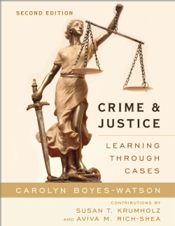Crime and Justice: Learning Through Cases (Paperback)