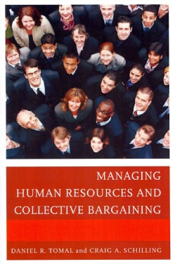 Managing Human Resources and Collective Bargaining (Paperback)