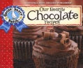 Gooseberry Patch Our Favorite Chocolate Recipes (Paperback)
