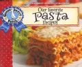 Our Favorite Pasta Recipes (Paperback)