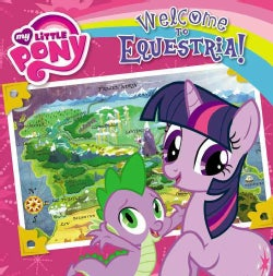 Welcome to Equestria! (Paperback)