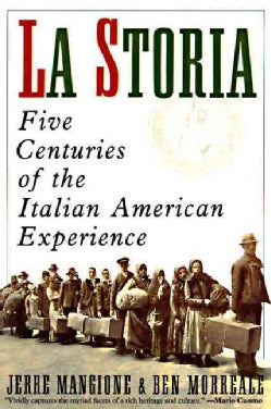 LA Storia: Five Centuries of the Italian American Experience (Paperback)