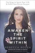 Awaken the Spirit Within: 10 Steps to Ignite Your Life and Fulfill Your Divine Purpose (Hardcover)