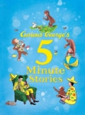 Curious George's 5-Minute Stories (Hardcover)