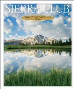 Sierra Club Wilderness 2014 Calendar (Calendar)