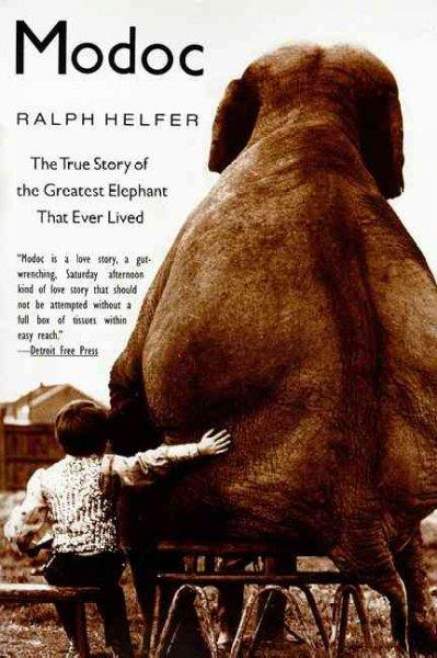 Modoc: The True Story of the Greatest Elephant That Ever Lived (Paperback)