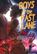 Boys of the Fast Lane (Paperback)