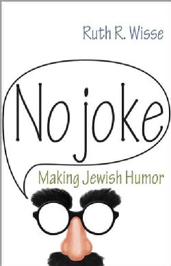 No Joke: Making Jewish Humor (Hardcover)