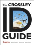 The Crossley ID Guide: Raptors (Paperback)