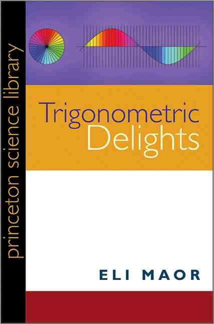 Trigonometric Delights (Paperback)