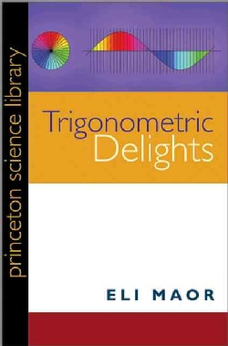 Trigonometric Delights (Paperback)