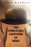 The Unbearable Lightness of Being (Paperback)