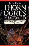 Thorn Ogres of Hagwood (Paperback)