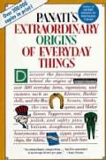 Panati's Extraordinary Origins of Everyday Things (Paperback)