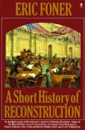 A Short History of Reconstruction, 1863-1877 (Paperback)