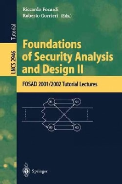 Foundations of Security Analysis and Design II: Fosad 2001/2002 Turorial Lectures (Paperback)