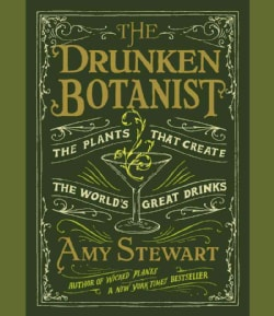 The Drunken Botanist: The Plants That Create the World's Great Drinks (CD-Audio)