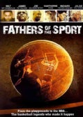 Fathers Of The Sport (DVD)