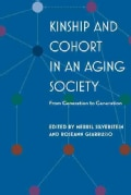 Kinship and Cohort in an Aging Society: From Generation to Generation (Hardcover)