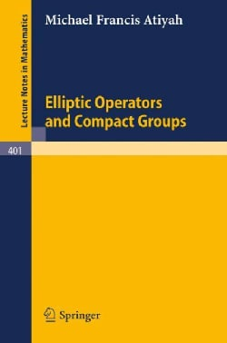 Elliptic Operators and Compact Groups (Paperback)