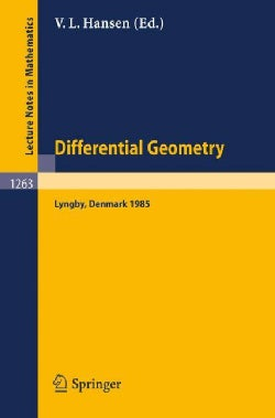 Differential Geometry: Proceedings of the Nordic Summer School Held in Lyngby, Denmark, Jul. 29-aug. 9, 1985 (Paperback)