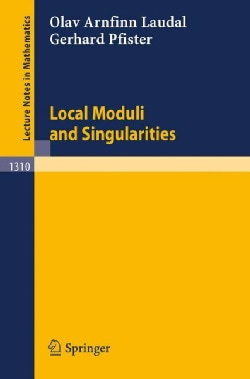 Local Moduli and Singularities (Paperback)