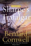 Sharpe's Trafalgar: The Battle of Trafalgar, 21 October, 1805 (Paperback)