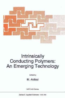 Intrinsically Conducting Polymers: An Emerging Technology (Paperback)