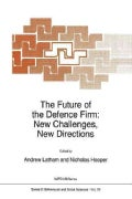The Future of the Defence Firm: New Challenges, New Directions (Paperback)