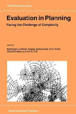 Evaluation in Planning: Facing the Challenge of Complexity (Paperback)