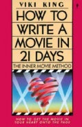 How to Write a Movie in 21 Days: The Inner Movie Method (Paperback)