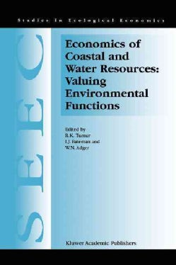 Economics of Coastal and Water Resources: Valuing Environmental Functions (Paperback)