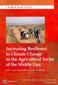 Increasing Resilience to Climate Change in the Agricultural Sector of the Middle East: The Cases of Jordan and Le... (Paperback)
