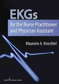 EKGs for the Nurse Practitioner and Physician Assistant (Paperback)