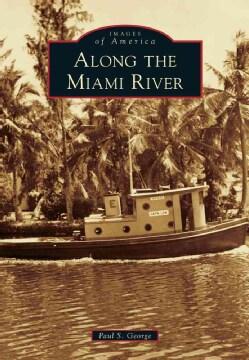 Along the Miami River (Paperback)