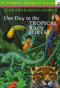 One Day in the Tropical Rainforest (Paperback)