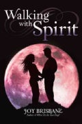 Walking With Spirit (Hardcover)