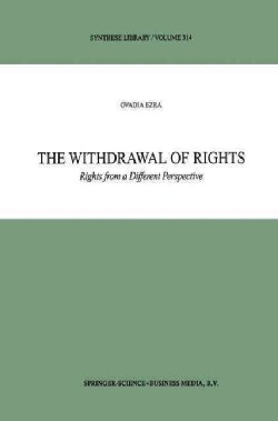 The Withdrawal of Rights: Rights from a Different Perspective (Paperback)