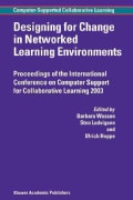 Designing for Change in Networked Learning Environments (Paperback)