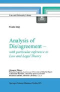 Analysis of Dis/Agreement - With Particular Reference to Law and Legal Theory (Paperback)