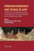 Spreading Democracy and the Rule of Law?: The Impact of E. U. Enlargemente for the Rule of Law, Democracy and Con... (Paperback)