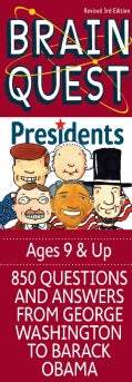 Brain Quest Presidents: 850 Questions and Answers from George Washington to Barack Obama (Cards)