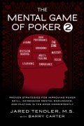 The Mental Game of Poker 2: Proven Strategies for Improving Poker Skill, Increasing Mental Endurance, and Playing... (Paperback)