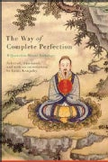 The Way of Complete Perfection: A Quanzhen Daoist Anthology (Hardcover)